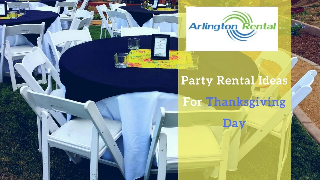 Party Rental Ideas for Thanksgiving Day